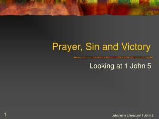 Prayer, Sin and Victory