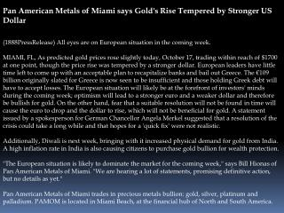 Pan American Metals of Miami says Gold's Rise Tempered by St