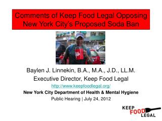 Comments of Keep Food Legal Opposing New York City's Proposed Soda Ban