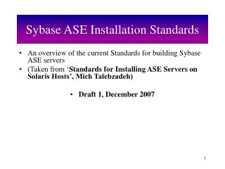Sybase ASE Installation Standards