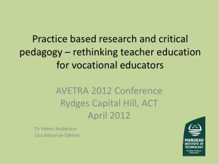 Practice based research and critical pedagogy – rethinking teacher education for vocational educators