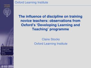 The influence of discipline on training novice teachers: observations from Oxford's 'Developing Learning and Teaching'