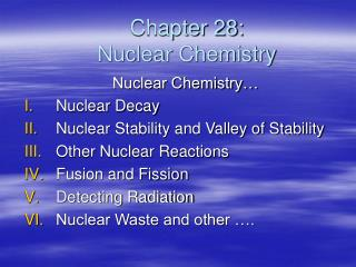 Chapter 28: Nuclear Chemistry