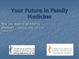 Your Future in Family Medicine
