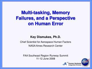 Multi-tasking, Memory Failures, and a Perspective on Human Error