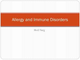 Allergy and Immune Disorders