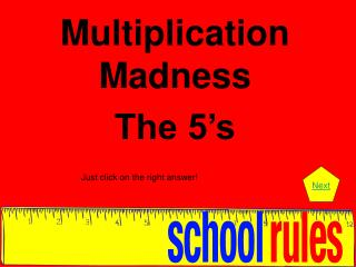 Multiplication Madness The 5's