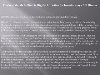 Precious Metals Bullion is Highly Attractive for Investors s