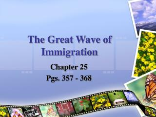 The Great Wave of Immigration