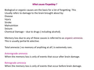 What causes Forgetting ?