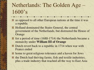 Netherlands: The Golden Age – 1600's