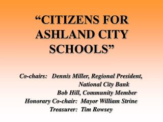 CITIZENS FOR ASHLAND CITY SCHOOLS