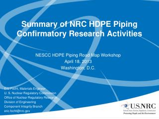 Summary of NRC HDPE Piping Confirmatory Research Activities