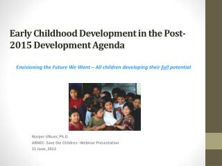 Early Childhood Development in the Post-2015 Development Agenda