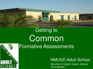 Getting to  Common Formative Assessments
