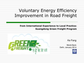 Voluntary  Energy Efficiency  Improvement  in Road  Freight