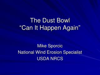 "The Dust Bowl ""Can It Happen Again"""