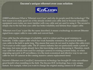 Enconn's unique ethernet over coax solution