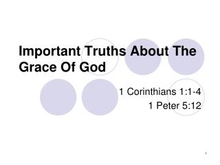 Important Truths About The Grace Of God