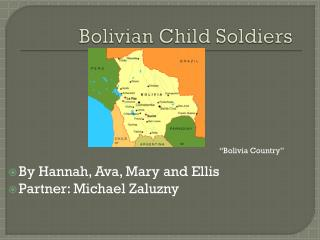 Bolivian Child Soldiers