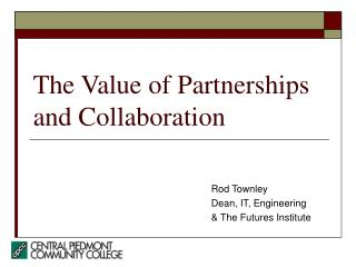 The Value of Partnerships and Collaboration