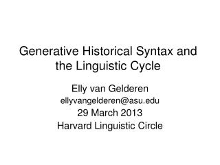 Generative Historical Syntax and the Linguistic Cycle