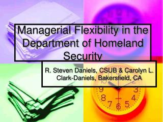 Managerial Flexibility in the Department of Homeland Security