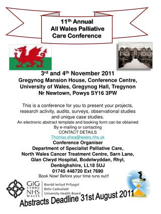 11 th  Annual  All Wales Palliative Care Conference