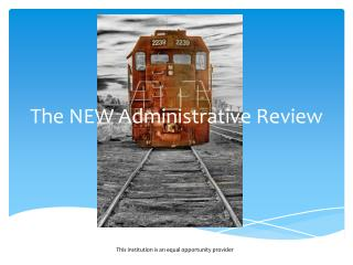 The NEW Administrative Review