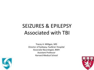 SEIZURES & EPILEPSY Associated with TBI