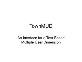 TownMUD