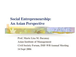 Social Entrepreneurship:   An Asian Perspective