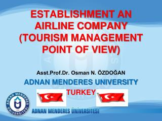 ESTABLISHMENT AN AIRLINE COMPANY  (TOURISM MANAGEMENT POINT OF VIEW)
