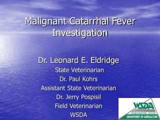 Malignant Catarrhal Fever  Investigation