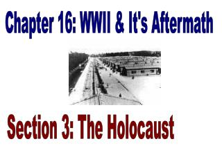 Chapter 16: WWII & It's Aftermath