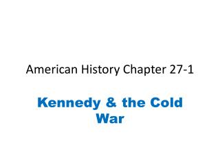 American History Chapter 27-1