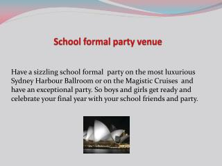 School formal party venue