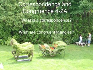 Correspondence and Congruence 4-2A