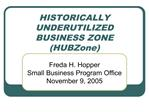 HISTORICALLY  UNDERUTILIZED BUSINESS ZONE HUBZone