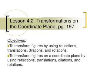 Lesson 4.2- Transformations on the Coordinate Plane, pg. 197