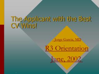 The Applicant with the Best CV Wins!