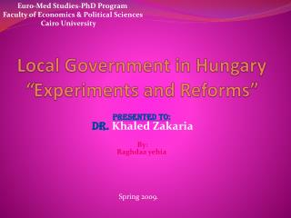 "Local Government in Hungary "" Experiments and Reforms"""
