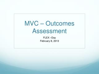 MVC – Outcomes Assessment