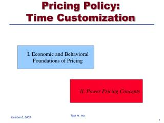 Pricing Policy: Time Customization