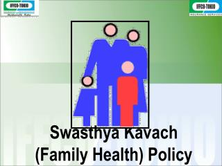 Swasthya Kavach (Family Health) Policy