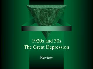 1920s and 30s The Great Depression