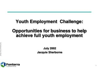 Youth Employment  Challenge: Opportunities for business to help achieve full youth employment