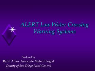 ALERT Low Water Crossing Warning Systems