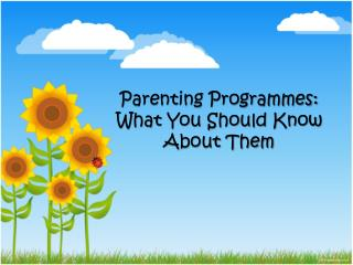 What You Need To Know About Parenting Programmes