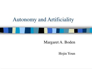 Autonomy and Artificiality